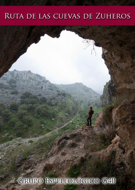"""El G40 presenta en Zuheros el libro """"Ruta de las Cuevas de Zuheros"""""""